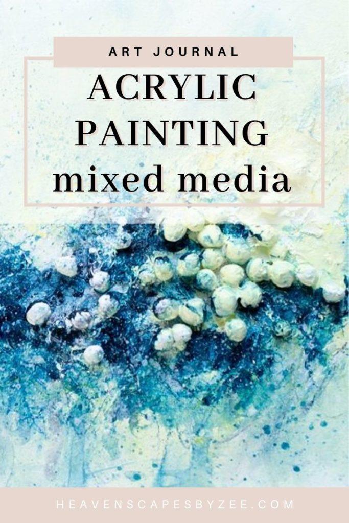 Art Journal 1 – Abstract Acrylic Painting – Mixed Media
